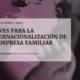 Publicación sobre Claves de Internacionalización de la Empresa Familiar